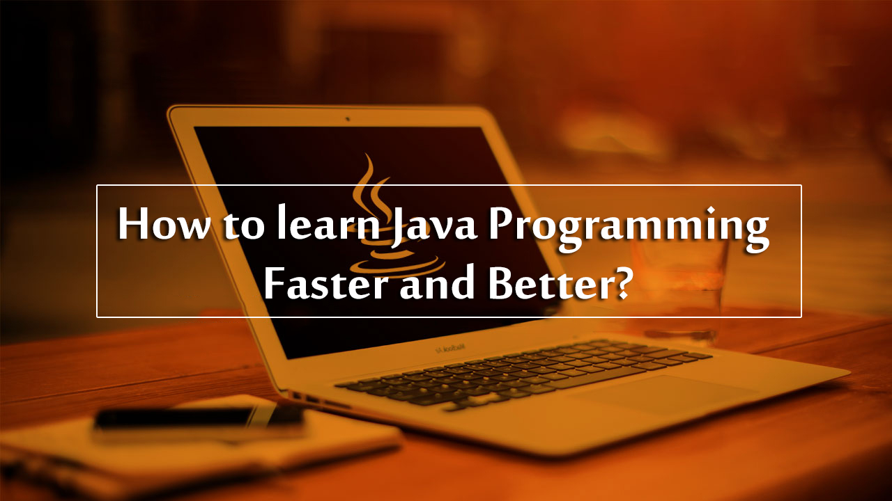 How to learn java programming in short time feedsfloor thinking to learn java online wondering how to learn java in short time there are better ways where you can learn java and excel yourself baditri Gallery